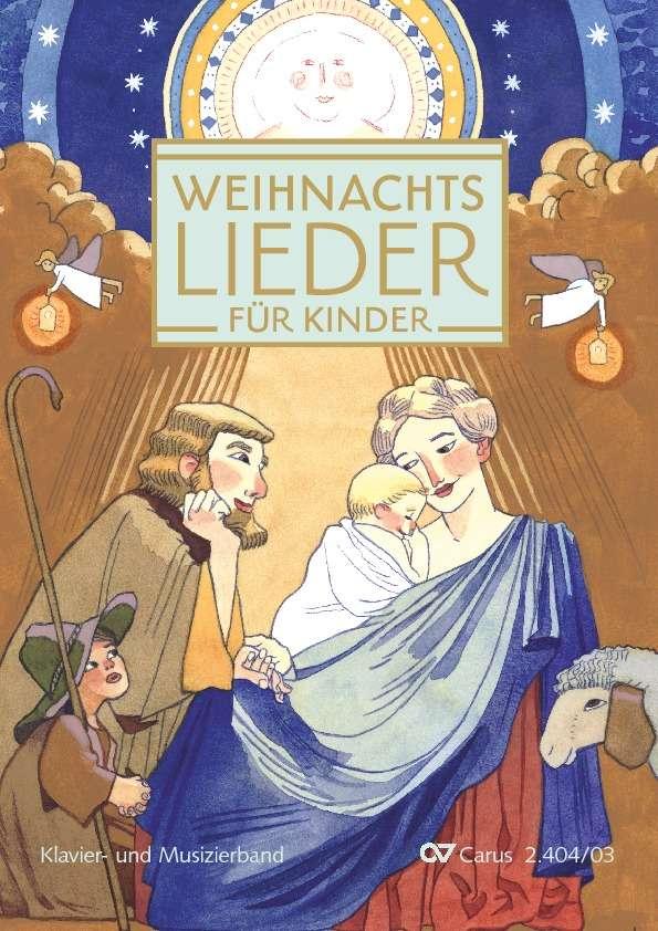 Verschiedene (s. Einzeltitel): Weihnachtslieder für Kinder. Klavier ...