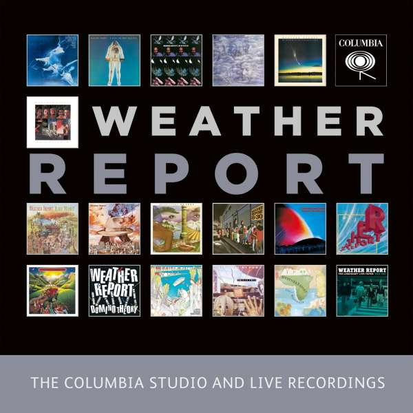 Weather Report The Complete Columbia Studio And Live